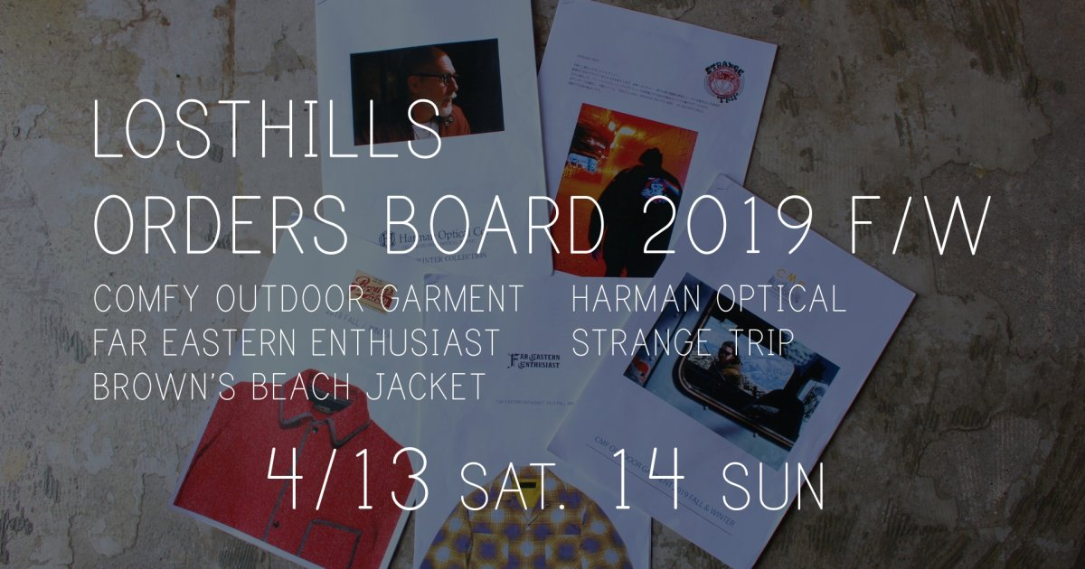 LOSTHILLS ORDERS BOARD 2019 FW